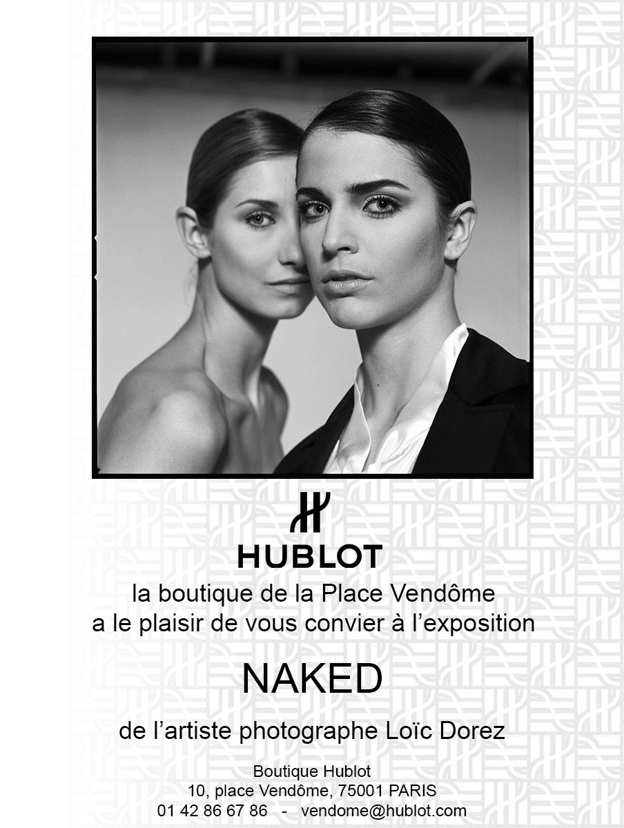 2014 - « NAKED » – HUBLOT, PLACE VENDÔME, PARIS I – FRANCE